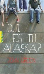 Qui es tu, Alaska ? de John Green