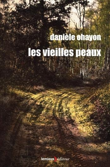 Les vieilles peaux - Danièle Ohayon