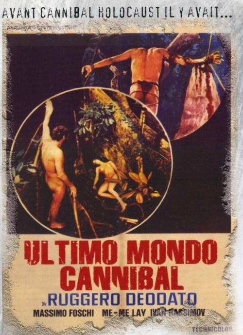 Le dernier monde cannibale de Ruggero Deodato