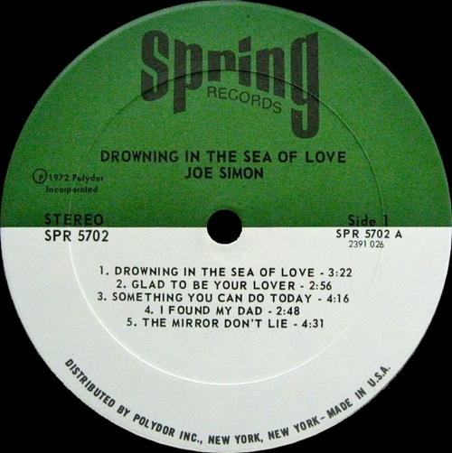 "Joe Simon : Album "" Drowning In The Sea Of Love "" Spring Records SPR 5702 [ US ]"