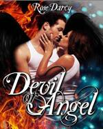 Devil or Angel de Rose Darcy
