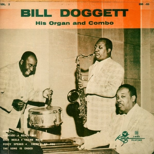 "Bill Doggett & His Combo : Album "" Bill Doggett His Organ And Combo Volume 2 "" King Records 295-83 [ US ]"
