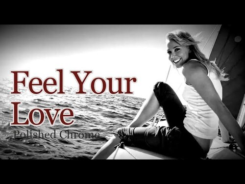 POLISHED CHROME - Feel Your Love (2009) (Chillout)