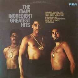 The Main Ingredient - Greatest Hits - Complete LP