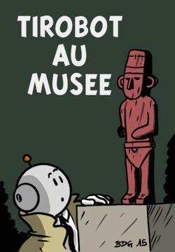 Tirobot au musée