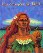 """""""Les Orangers de Tahiti"""" de Roxane Marie Galliez"""