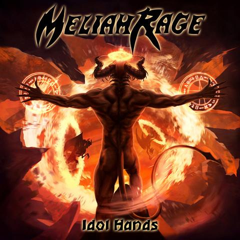 "MELIAH RAGE - ""Idol Hands"" (Clip)"