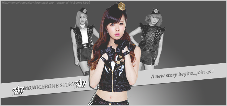 ♔ Monochrome Story ♔