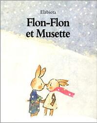 à la manière de Lectorino: FLON-FLON ET MUSETTE