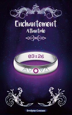 Enchantement T2 : Atlantide de Evelyne Contant
