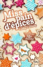 Miss pain d'épices, Cathy CASSIDY