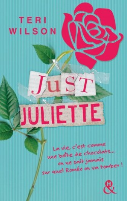Just Juliette - Teri Wilson