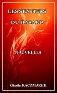 Mon livre Les Sentiers du Hasard