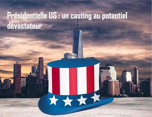 Présidentielle US : un casting au potentiel dévastateur