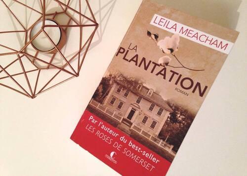 La plantation ~ Leila Meacham
