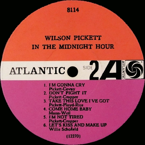 "Wilson Pickett : Album "" In The Midnight Hour "" Atlantic Records 8114 [ US ]"
