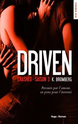 Couverture de The Driven, Tome 3 : Crashed