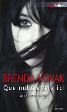 Que nul n'entre ici (Brenda Novak)