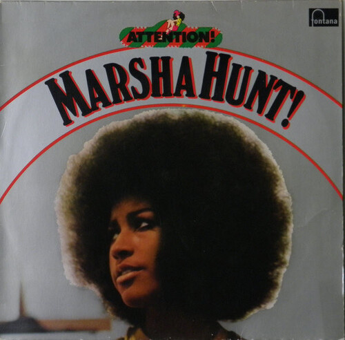 Marsha Hunt - Attention! Marsha Hunt! (1973) [Psychedelic Rock]