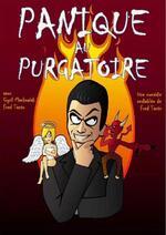 Panique au Purgatoire