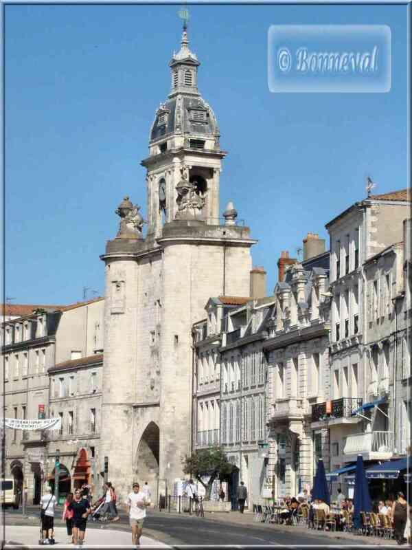 La Rochelle la Grosse Horloge vue du quai Duperré