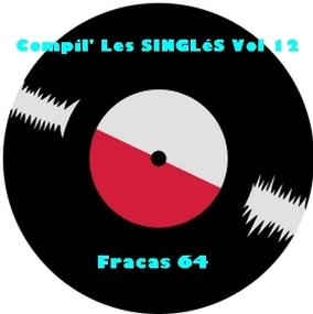 Compil' Les SINGLéS Vol 12!