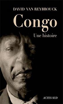 Congo - Une histoire -  David van Reybrouck