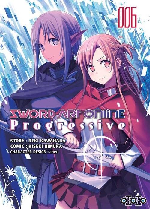 Sword art online - Progressive - Tome 06 - Reki Kawahara & Kiseki Himura & Abec