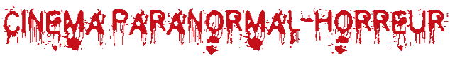 Films - Paranormal & Horreur