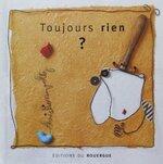 """""""Toujours rien"""" de Christian Voltz"""