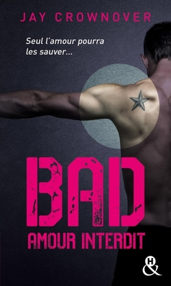 Bad tome 1 de Jay Crownover