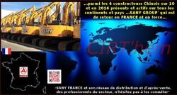 Sur tous les continents et pays ...dont la FRANCE (SANY GROUP').