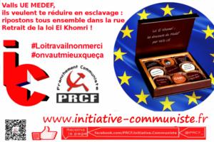 D'UNE SEULE VOIX 31 MARS MANIFESTATION NATIONALE A PARIS POUR LE RETRAIT TOTAL DE LA « LOI TRAVAIL » de Valls – Macron – El Khomri – UE