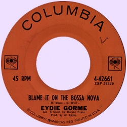 Eydie Gorme : Blame It On The Bossa Nova (1963)