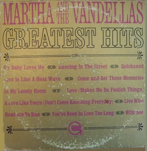 "Martha & The Vandellas : Album "" Greatest Hits "" Gordy Records GLP 917 [ US ]"