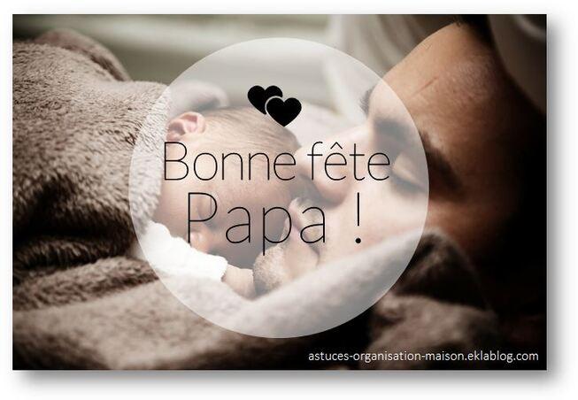 ✿ Bonne fête Papa !