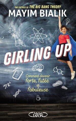 Girling up