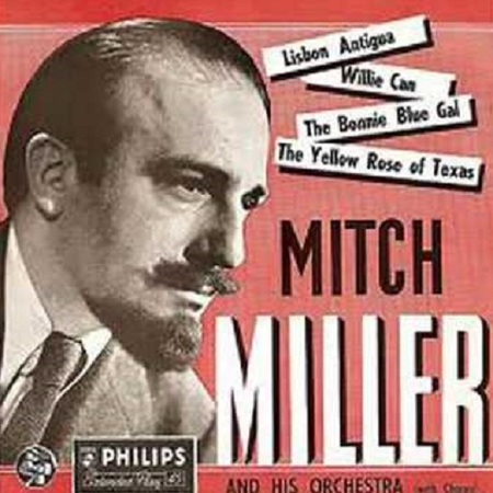 The Yellow Roses Of Texas - Mitch Miller