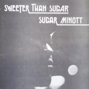 Sugar Minot - Sweeter Than Sugar (1983) [Reggae]
