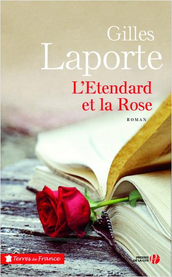 L'Etendard et la Rose de Gilles LAPORTE
