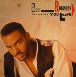 Bert Robinson - I Promise You Love - Complete LP