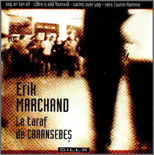 Erik Marchand & Le Taraf de Caransebes - Marv Eo Ma Mestrez (1994)