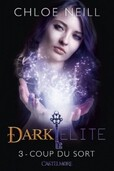 Couverture de Dark Elite, Tome 3 : Coup du Sort