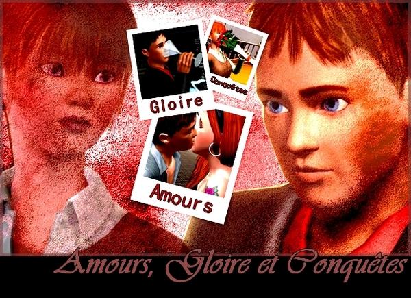 Amours, Gloire et Conquêtes