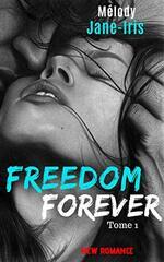 Freedom forever - Melody Jane-Iris