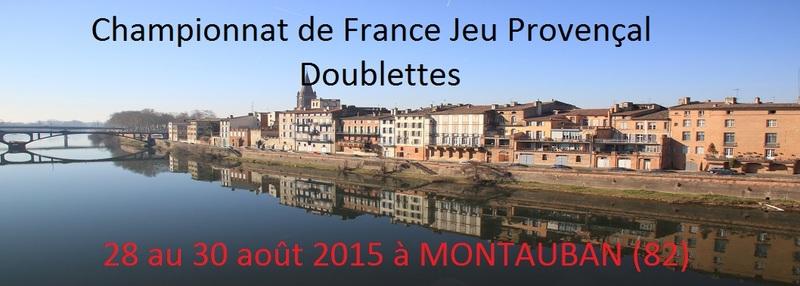 CHAMPIONNAT DE FRANCE - DOUBLETTES J.P - 2015 - MONTAUBAN