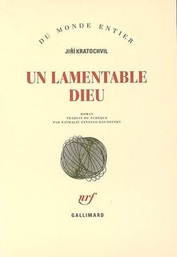 Un lamentable Dieu de Jiří Kratochvil
