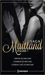 Chronique Saga Maitland volume 1 de Ferrarella, Taylor Quinn et Foster
