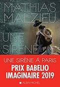 Une sirène à Paris - Mathias Malzieu -