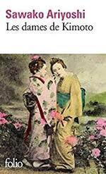 Les dames de Kimoto  Sawako  Ariyoshi